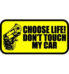 Stickers humour don't touch my car