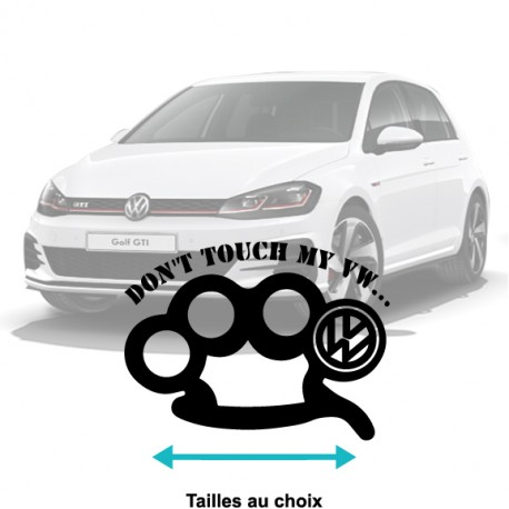 Stickers Don't Touch my VW