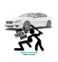 Stickers Don't touch my BMW